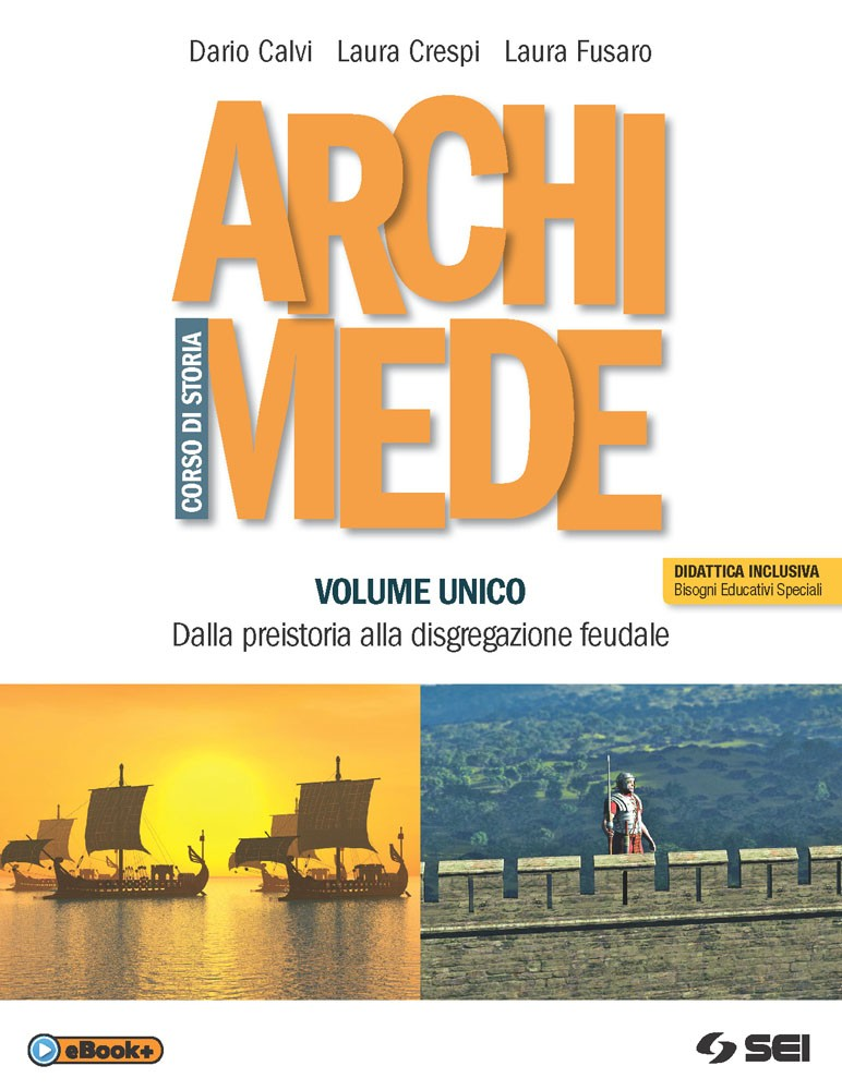 Archimede (Volume unico + Mi preparo all'interrogazione)
